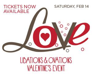 Libations & Ovations Valentine's Event 2015