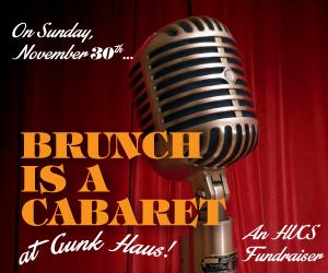 Brunch is a Cabaret at Gunk Haus