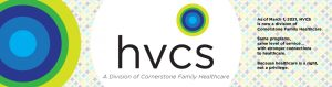 HVCS is a division of Cornerstone Family Healthcare
